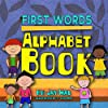 First Words Alphabet Book: Jay Hal Words Book 1 (English Edition)