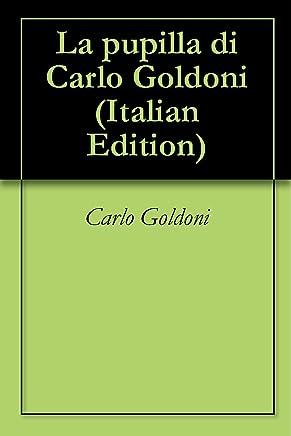 La pupilla di Carlo Goldoni