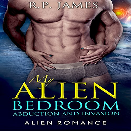 My Alien Bedroom: Abduction and Invasion cover art