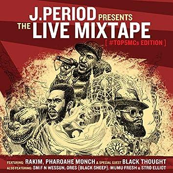 The Live Mixtape [Top 5 MC's Edition]