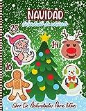Navidad Calendario De Adviento Libro De Actividades Para Niños: Una Divertida Cuenta Regresiva Para Las Páginas De Navidad Para Colorear Y Laberintos ... Niños ... Una Linda Idea De Regalo Para Niños