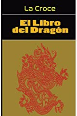 El Libro del Dragon: Gnosis Hiperborea (Spanish Edition) Paperback