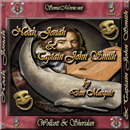 Noah, Jonah & Captain John Smith audiobook cover art