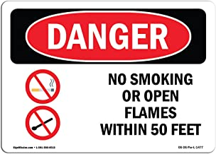OSHA Danger Sign - No Smoking Or Open Flames Within 50 Feet   Vinyl Label Decal   Protect Your Business, Construction Site, Shop Area   Made in The USA