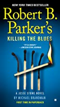 Robert B. Parker's Killing the Blues (Jesse Stone Novels Book 10)