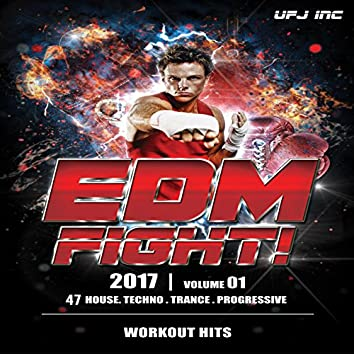 EDM Fight 2017 (47 House & techno-Trance Workout Hits)