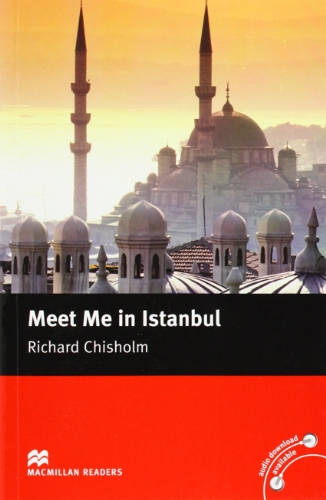 Macmillan Readers Meet Me in Istanbul Intermediate Reader Without CD: Intermediate Level