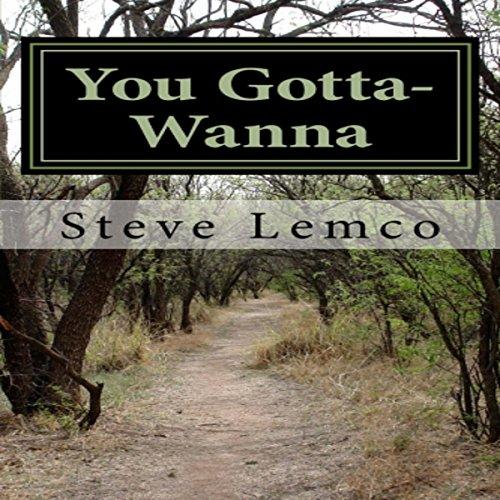 You Gotta-Wanna audiobook cover art