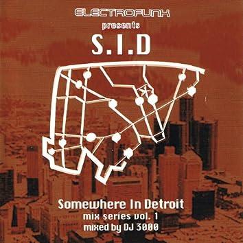 Somewhere In Detroit Mix Series Vol.1