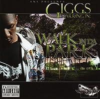 Walk in Da Park by GIGGS