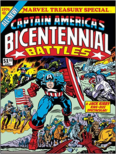 Captain America's Bicentennial Battles: All-New Marvel Treasury Edition