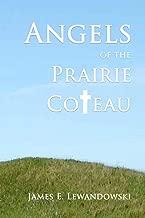 Angels of the Prairie Coteau