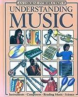 Understanding Music (Understanding the arts) 0881103829 Book Cover