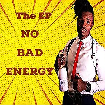 No Bad Energy