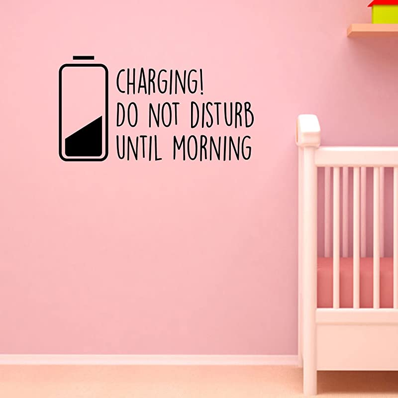 Boys Girls Nursery Vinyl Wall Decal Art Charging Do Not Disturb Until Morning 12 X 22 Childrens Kids Tweens Bedroom Funny Quote Home Decor Removable Sticker Decals