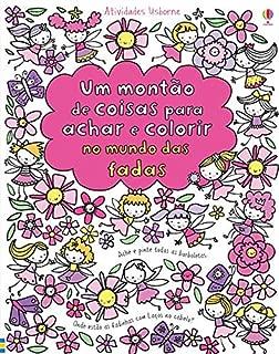 Um Montão de Coisas Para Achar e Colorir no Mundo das Fadas (Em Portuguese do Brasil)