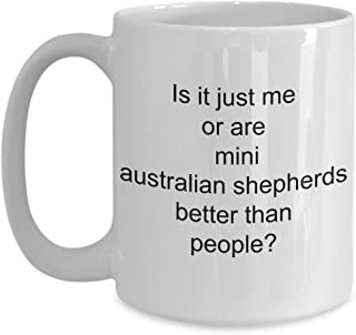Mini Australian Shepherd Mug - Is It Me - Dog Gift Themed Idea - Coffee Cup