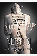 NEMESI: La strada oltre il buio (Italian Edition) Kindle Edition