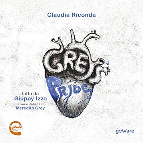Grey's pride | Claudia Riconda