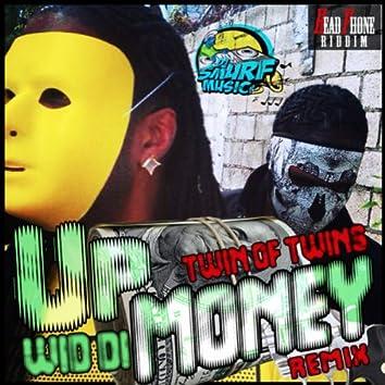 Up Wid Di Money Remix - Single