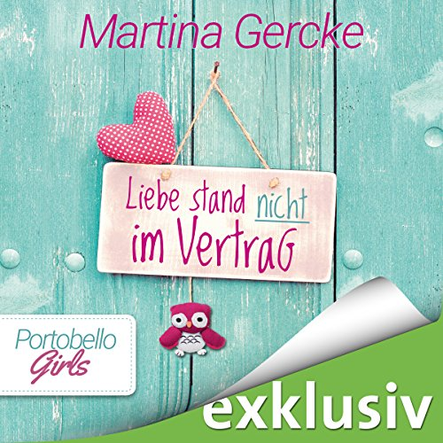 Liebe stand nicht im Vertrag (Portobello Girls 2) audiobook cover art