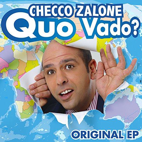Quo vado? (Colonna sonora originale del film) [Explicit]