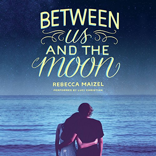Between Us and the Moon audiobook cover art