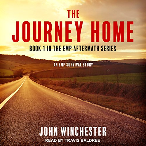 The Journey Home: An EMP Survival Story audiobook cover art