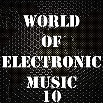 World Of Electronic Music, Vol. 10