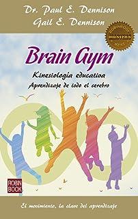 Brain Gym: Aprendizaje de todo el cerebro (Masters/Salud