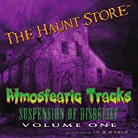 Vol. 1-Atmosfearic Tracks: Suspension of Disbelief