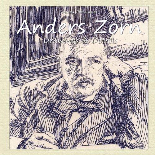 Anders Zorn: Drawings & Details