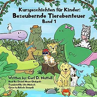 Kurzgeschichten für Kinder: Bezaubernde Tierabenteuer Titelbild