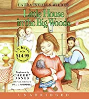 Little House In The Big Woods Unabr CD Low Price (Little House (1))