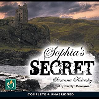 Sophia's Secret                   Written by:                                                                                                                                 Susanna Kearsley                               Narrated by:                                                                                                                                 Carolyn Bonnyman                      Length: 15 hrs and 1 min     7 ratings     Overall 4.7