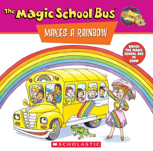 The Magic School Bus Makes a Rainbow: A Book About Colorの詳細を見る