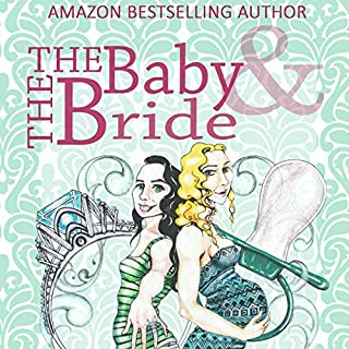 The Baby & the Bride cover art
