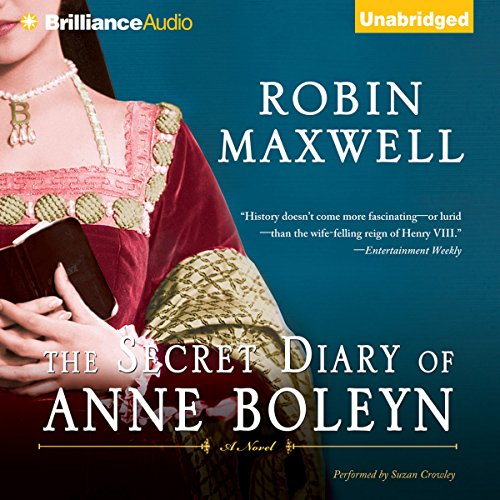 The Secret Diary of Anne Boleyn audiobook cover art