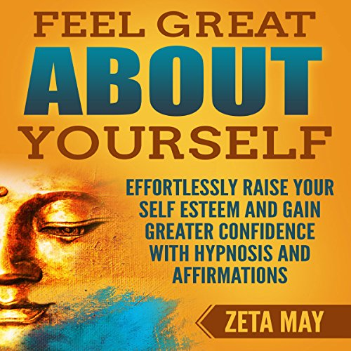 Feel Great About Yourself audiobook cover art