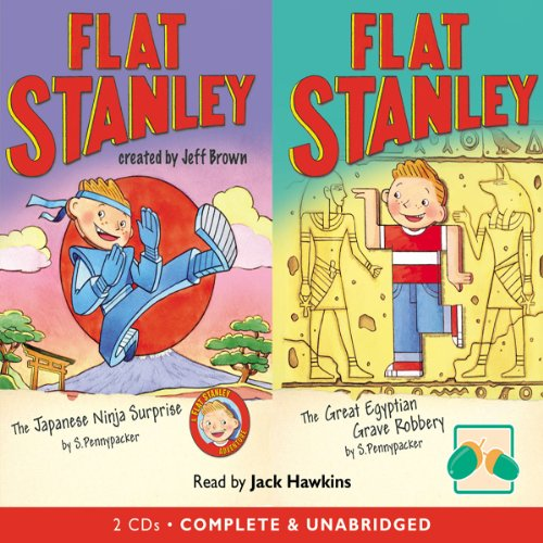 Two Flat Stanley Stories: 'The Japanese Ninja Surprise' & 'The Great Egyptian Robbery' audiobook cover art