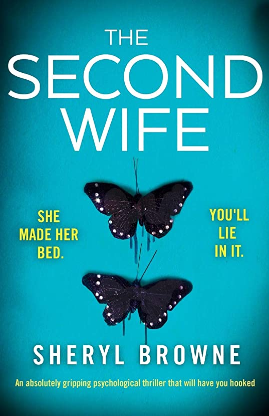 外側唇ロンドンThe Second Wife: An absolutely gripping psychological thriller that will have you hooked
