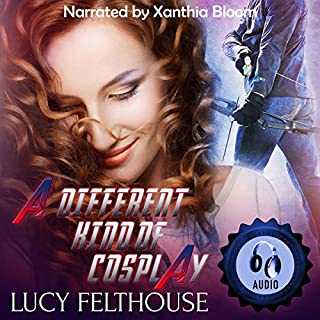 A Different Kind of Cosplay                   By:                                                                                                                                 Lucy Felthouse                               Narrated by:                                                                                                                                 Xanthia Bloom                      Length: 1 hr and 58 mins     3 ratings     Overall 5.0