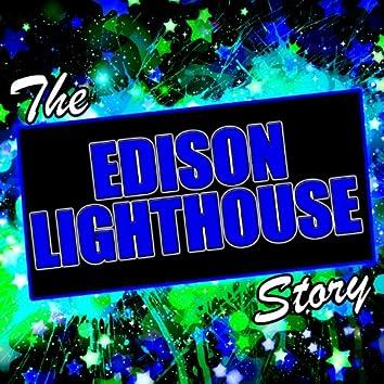 The Edison Lighthouse Story