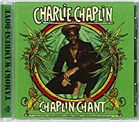 Chaplin Chant
