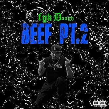 Beef Pt. 2