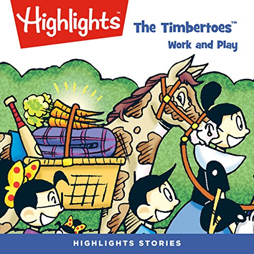 The Timbertoes: Work and Play audiobook cover art