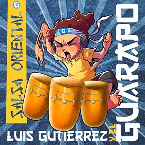 Luis Gutiérrez & El Guarapo