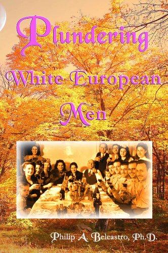 Plundering  White Europen Men (English Edition)