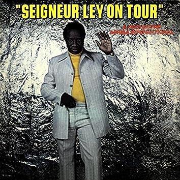 Seigneur Ley on Tour