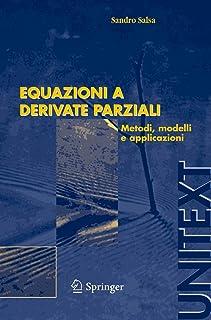 Equazioni a derivate parziali: Metodi, modelli e applicazioni (UNITEXT / La Matematica per il 3+2) (Italian Edition)